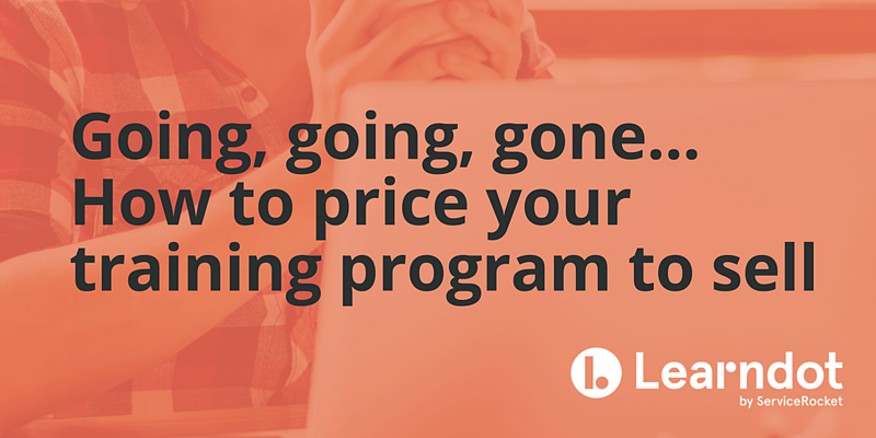 Going, going, gone... how to price your training program to sell